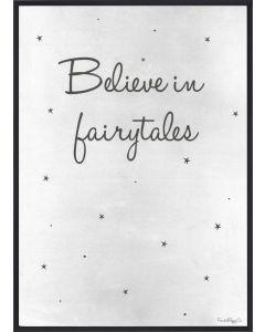 Poster 30x40 Barnmotiv Believe in Fairytales